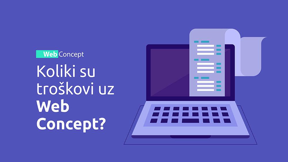 Koliki su troškovi uz Web Concept? <br>Bez skrivenih troškova