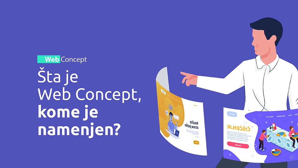 Šta je Web Concept, kome je namenjen? Da li spadate u tu grupaciju?